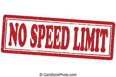 No speed limit - Stamp with text no speed limit inside,...