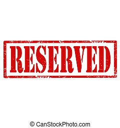 Reserved-stamp - Grunge rubber stamp with text...