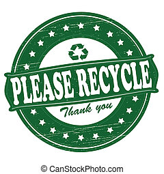 Please recycle - Stamp with text please recycle inside,...