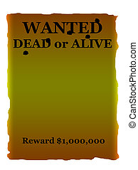 Wanted dead or alive poster with bullet holes and copy...