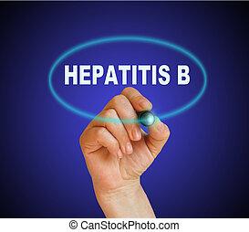 HEPATITIS B - writing word HEPATITIS B with marker on...