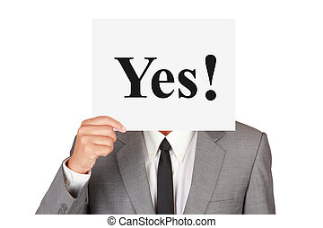 Business agree expression concept say yes on paper isolated...