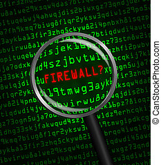 """The word """"FIREWALL?"""" in red revealed in green computer machine code through a magnifying glass"""