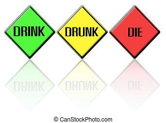 traffic Signs drink drunk die