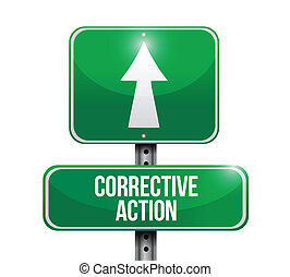 corrective action sign post illustration design over a white...