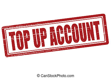 Top up account - Stamp with text top up account inside,...