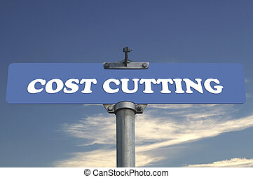 Cost cutting road sign