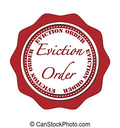eviction oreder stamp - eviction order grunge stamp with on...