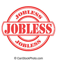 jobless stamp - jobless grunge stamp with on vector...