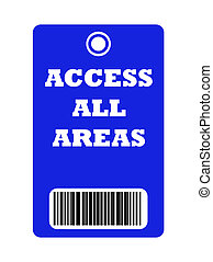 Access all areas pass - Access all areas blue pass with bar...