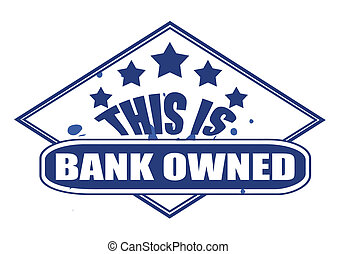 this is bank owned stamp - this il bank owned label stamp...