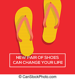 New pair of shoes can change your life