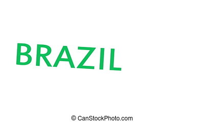 Brazil 2014 Tournament - The word Brazil whipping into the...
