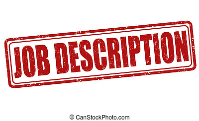 Job description stamp - Job description grunge rubber stamp...