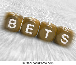Bets Dice Displays Gambling Chance Or Sweep Stake