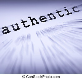 Authentic Definition Displays Authenticity Guaranteed Or...