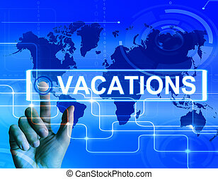 Vacations Map Displays Internet Planning or Worldwide...