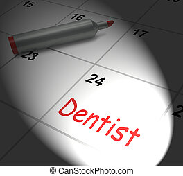 Dentist Calendar Displays Oral Health And Dental Appointment...
