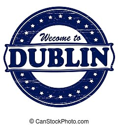 Welcome to Dublin - Stamp with text welcome to Dublin...