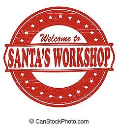 Santa workshop - Stamp with text Santa workshop inside,...