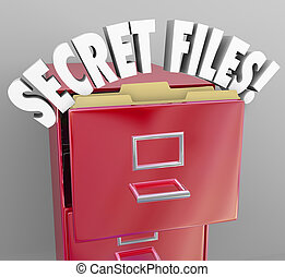 Secret Files Filing Cabinet 3d Words Confidential Classified...