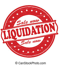 Liquidation - Stamp with word liquidation inside, vector...