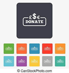 Donate sign icon. Multicurrency symbol. Rounded squares 11...