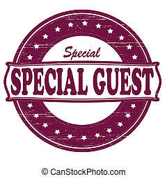 Special guest - Stamp with text special guest inside, vector...