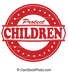 Protect children - Stamp with text protect children inside,...