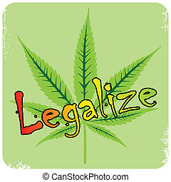 Vector cannabis leaf and legalize description, vector...