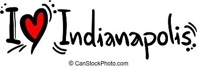 Indianapolis love - Creative design of indianapolis love