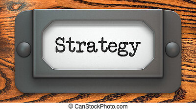 Strategy Concept on Label Holder.