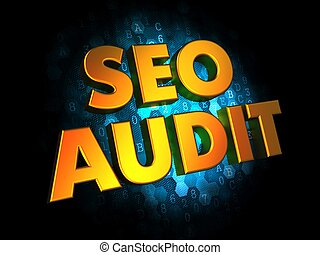Seo Audit - Gold 3D Words. - Seo Audit - Gold 3D Words on...