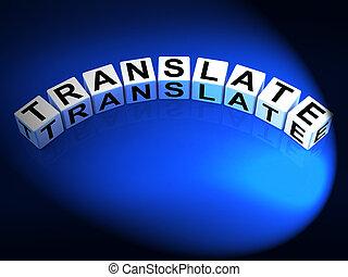 Translate Dice Show Multilingual or International Translator...