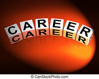 Career Dice Refer to Professional and Work Life - Career...