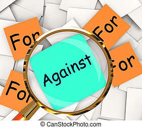 For Against Post-It Papers Shows Supporting Or Opposed To -...