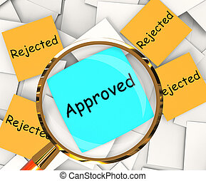 Approved Rejected Post-It Papers Shows Accepted Or Refused -...