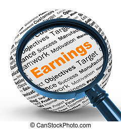 Earnings Magnifier Definition Shows Lucrative Incomes Or...