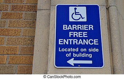 Barrier Free Entrance - Barrier free entrance sign with on...