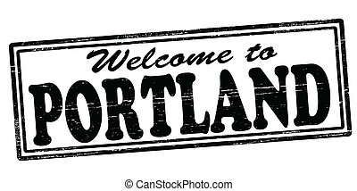 Welcome to Portland - Stamp with text welcome to Portland...