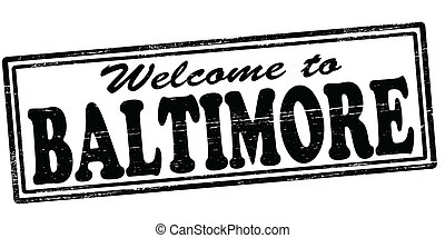 Welcome to Baltimore - Stamp with text welcome to Baltimore...