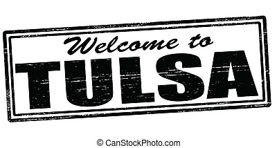 Welcome to Tulsa - Stamp with text welcome to Tulsa inside,...