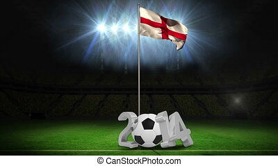 England national flag waving on pole with 2014 message on...
