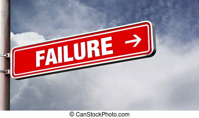 Success of failure road sign