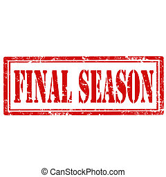Final Season-stamp - Grunge rubber stamp with text Final...