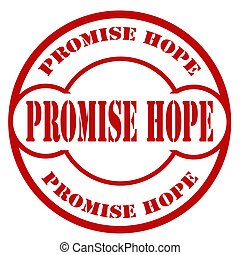 Promise Hope-stamp - Rubber stamp with text Promise...