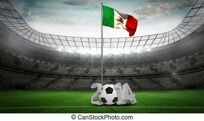 Mexico national flag waving on pole with 2014 message on...