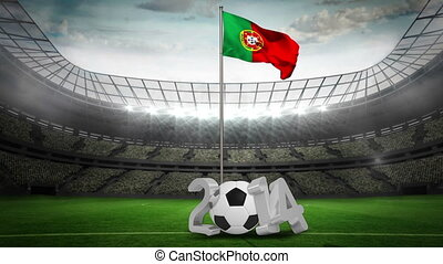 Portugal national flag waving on pole with 2014 message on...