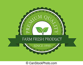 Farm fresh product label on green background for bio food...