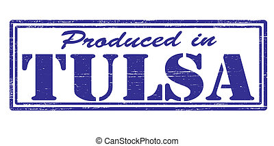 Produced in Tulsa - Stamp with text produced in Tulsa...